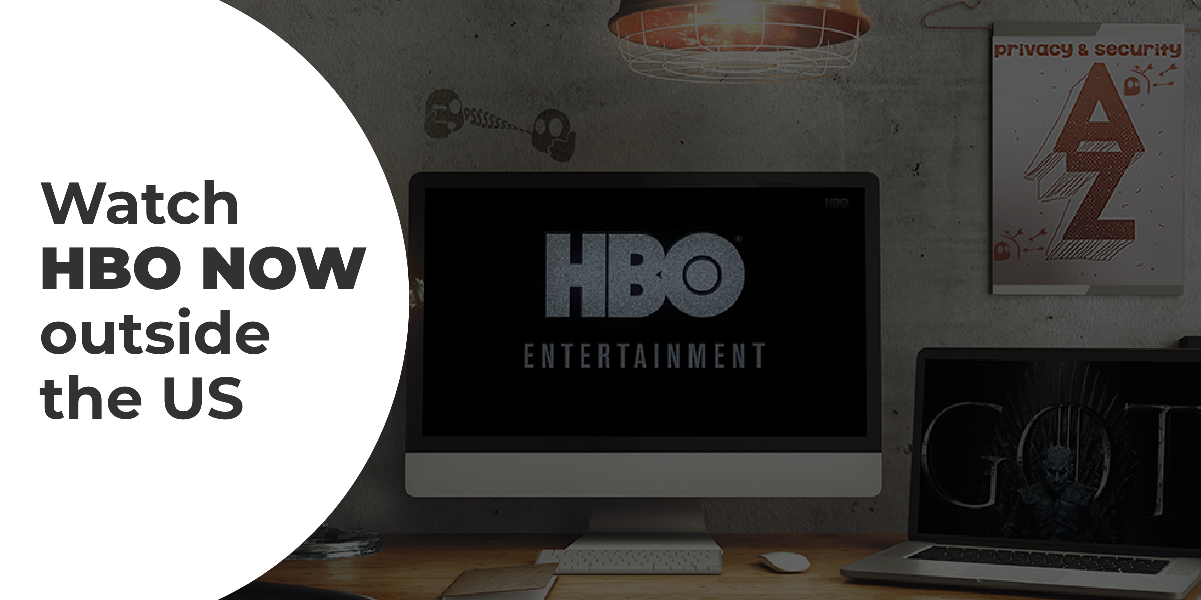 How to watch HBO NOW outside the US with a VPN | CyberGhost VPN